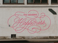 You Deserve Happiness (Mural mock up)