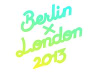 Berlin x London