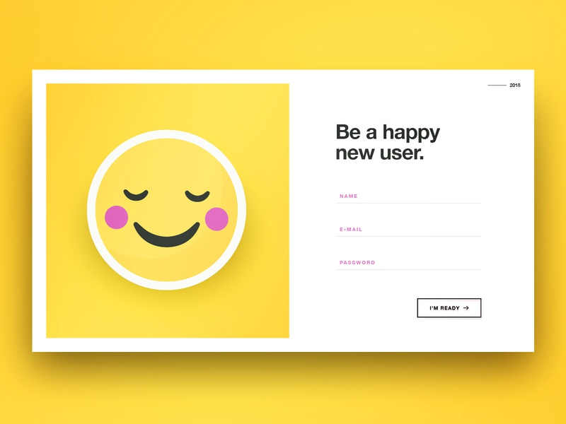 Be a happy new user userexperience ui ux webdesign website signupdesign dailyui signup