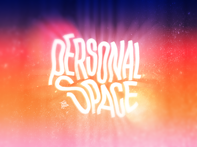 Personal Space design calligraphy and lettering artist customlettering calligraphy typography lettering