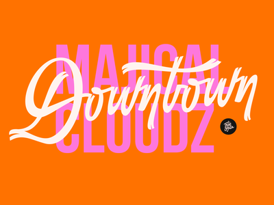 Downtown by Majical Cloudz typism letters orange pink vector 36daysoftype calligraphy and lettering artist customlettering calligraphy typography lettering