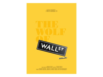 The Wolf Of Wallstreet Poster lettering jordanbelfort leodicaprio black yellow dollar cocaine sign wallstreet wolf poster movie
