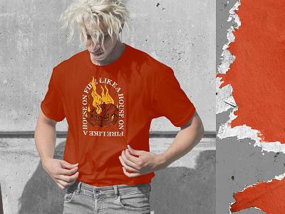 Like A House On Fire T-Shirt арт огонь иллюстрация martovsky fire house illustrations illustrate art t-shirt mockup t-shirt design t-shirt