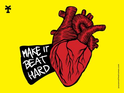 Make it beat hard