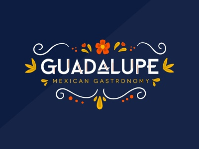 Guadalupe Mexican Gastronomy mexican restaurant food system logo design branding