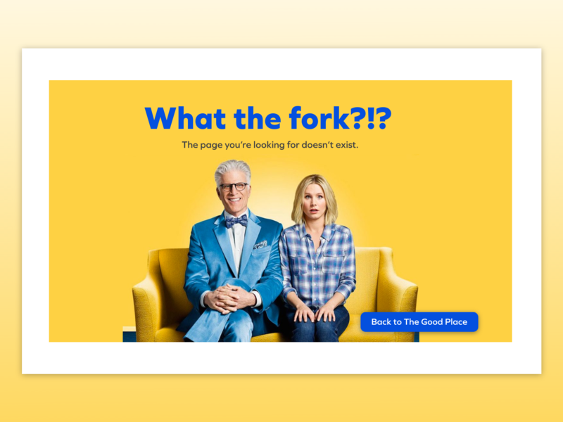 Daily UI Challenge 008 - 404 Page the good place error page error 404 design dailyui ux design ux ui