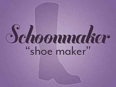 Schoonmaker lastname surname shoes