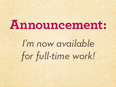 Announcement job full-time part-time contract freelance design work