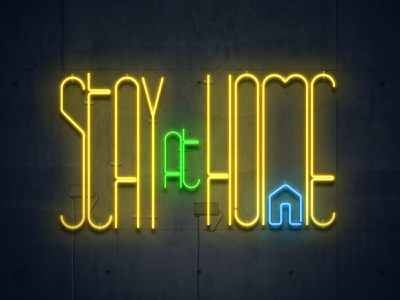 Stay at Home graphicdesign staysafe lets play typography photoshop concept london stayathome stayhome light visualdesign design