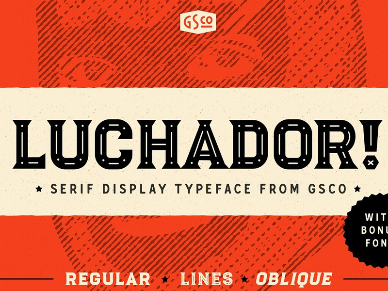 Luchador - Serif display typeface ( FREE Download ) by Fonts