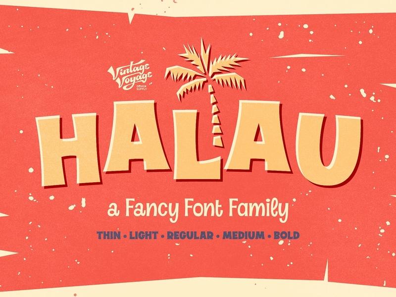 Halau • A Fancy Font Family typographic logo typography cartoon vintage fun font fun elegant clear summer font summer font family fancy font fancy bold medium regular light thin fancy font family