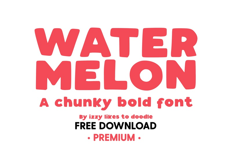 Free Premium Download - Watermelon - A Chunky Bold Font by Fonts