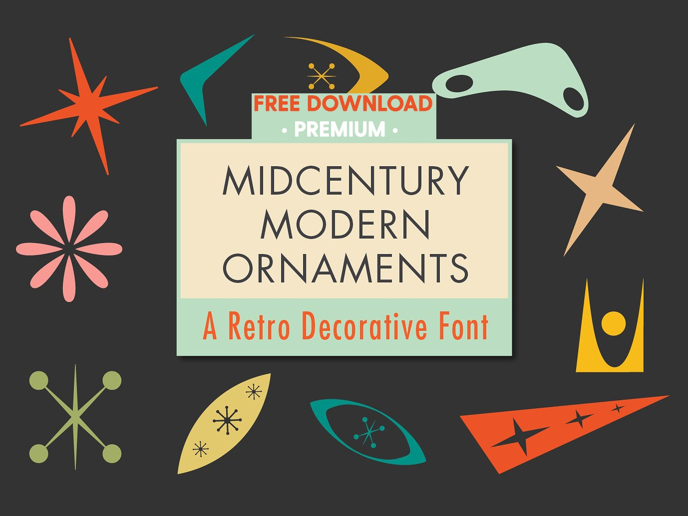 Free Premium Download Mid Century Modern Ornaments Font
