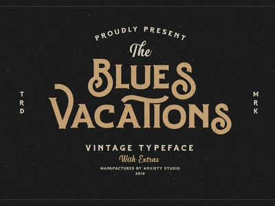 Blues Vacations Extra Logo modern calligraphy script vintage badge classic bold hipster fonts fonts collection elegant typeface lettering typography modern branding font vintage logo logo blues vacations vintage font vintage typeface vintage