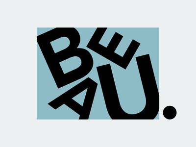 Beau. color illustration graphic wordmark sans serif sanserif serif text branding brand logo personal logo typography type minimalism minimalist gray blue