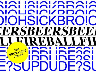 Brotalist Design identity branding typography visual design design brutalism brutalist