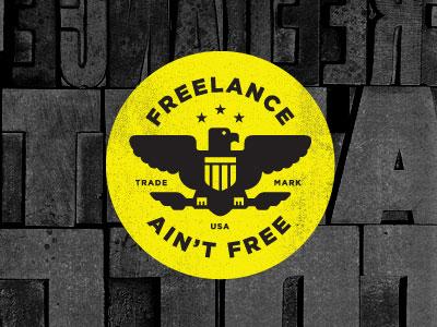 Freelance Ain't Free logo seal texture