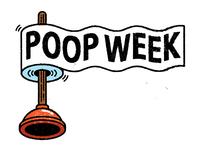 Poop Week