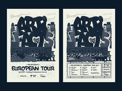 The Artifacts - European Tour 2017 hip hop graffiti artifacts texture grunge poster