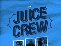 Juice crew   poster