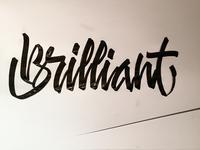 """Brush calligraphy """"Brilliant"""""""