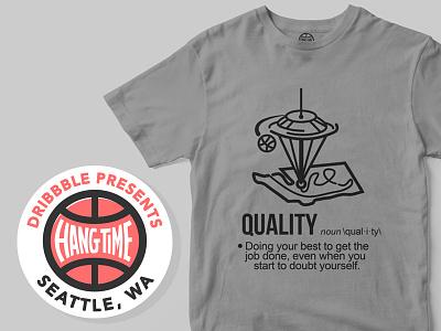 Quality over Quantity shirt hangtime quality washington seattle playoff dribbble