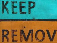Keep / Remove