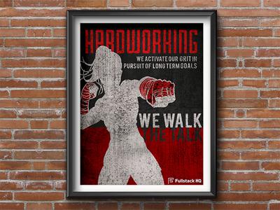 Fullstack HQ 6H Core Value 5/6 : Hardworking 💪 vector typography banner design wall art startup marketing startup branding poster art poster illustration