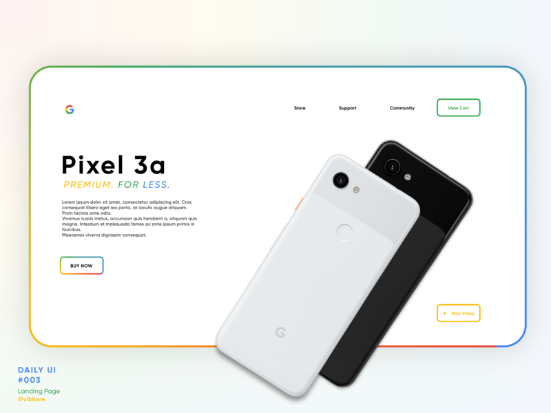 Google Pixel 3a Landing Page | Daily UI #003 product page google design dailyui003 daily ui 003 figma web design webui landing  page user experience experience design user inteface ux ui