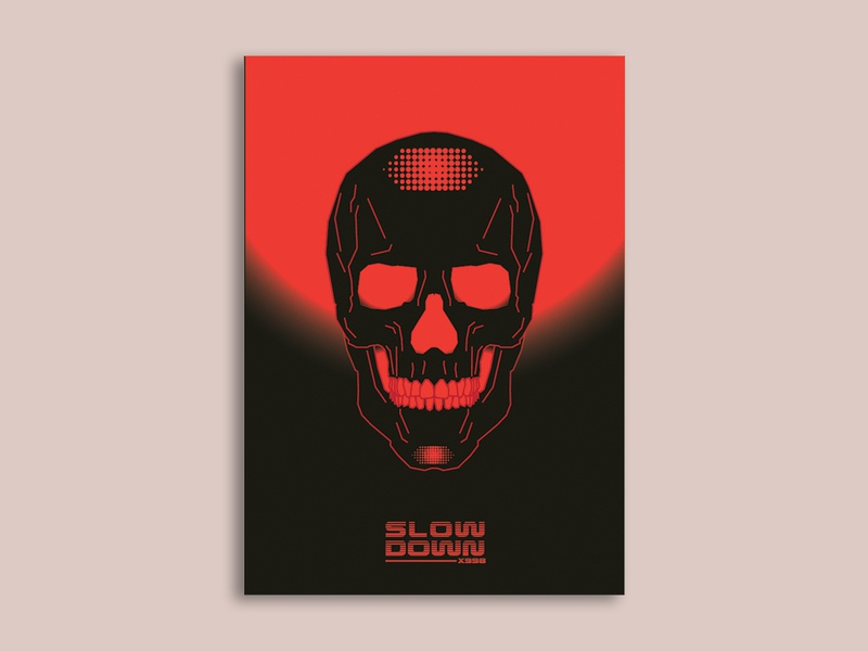 SLOW DOWN futuristic death character color illlustration illlustrator poster black red graphic design art vector skull