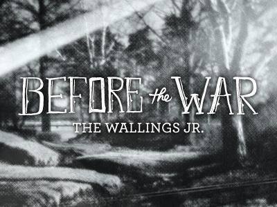 Before The War design photography album artwork