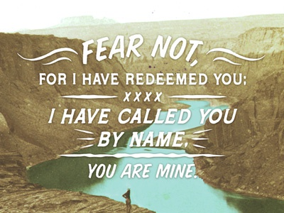 Isaiah 43 1 3 typography the verses project