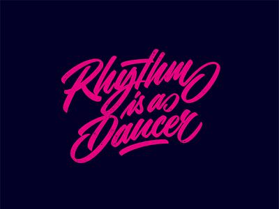 Rhythm is a dancer –lettering piece! lettering artist lettering designer logo design craft custom type hand drawn handlettering hand lettering lettering