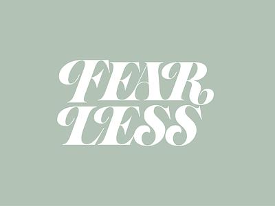 Fear Less lettering logo designer graphic designer lettering hand lettering art hand lettering custom lettering custom type customtype vintagetype serif seriflettering fearless