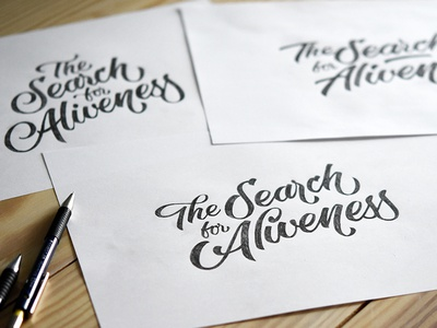 """Lettering sketches """"The Search for Aliveness"""""""