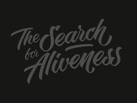 Lettering: The Search for Aliveness