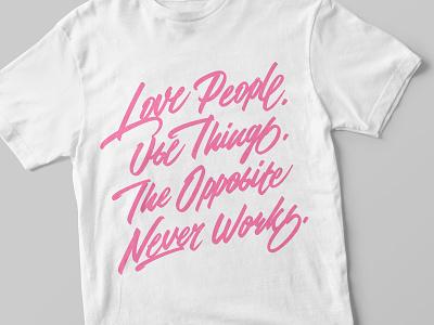 """Love People ..."" lettering custom typography custom lettering script custom type hand lettering brushpen brush script handlettering lettering"