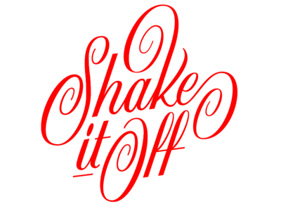 """""""Shake it Off"""" lettering"""