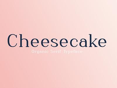 Cheesecake – Organic Serif Typeface natural organic serif cafe tasty food vintage hipster retro