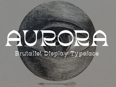 Aurora – Brutalist Display Typeface 70s groovy memorable unqiue retro vintage typeface brutalist aurora