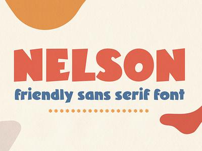 Nelson – Friendly Sans Serif Typeface comics retro vintage children kids playful fun sans serif