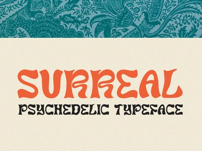 Surreal – Psychedelic Typeface weed cannabis acid psychedelic typeface surreal 1960s 60s rad groovy trippy hippy hippie