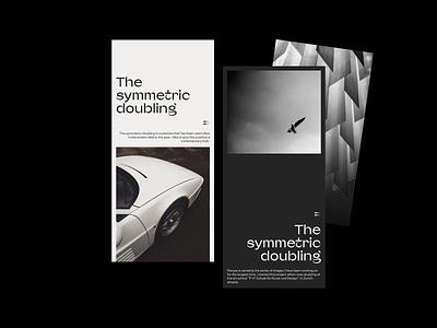The symmetric doubling minimalism minimal retouch blackandwhite black editorial design mobile experimental symmetrical editorial