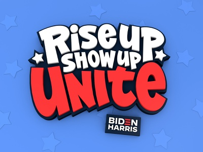 Rise Up Show Up Unite Lettering illustration typography 3d c4d calligraphy procreate lettering president usa riseupshowupunite antifascist fucktrump savedemocracy democracy vote harris biden bidenharris biden2020
