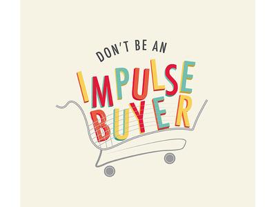 Impulse Buyer