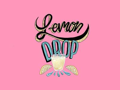Lemon Drop color procreate digital cocktail type illustration design lettering