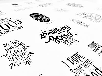 I hope something good happens today positive ink pen lettering handdrawntype type typography