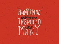 Handmade And Inspired By Many