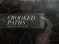 Crooked Paths pathway photoshop serif church proverbs jesus sermon tape dashed path preacher series
