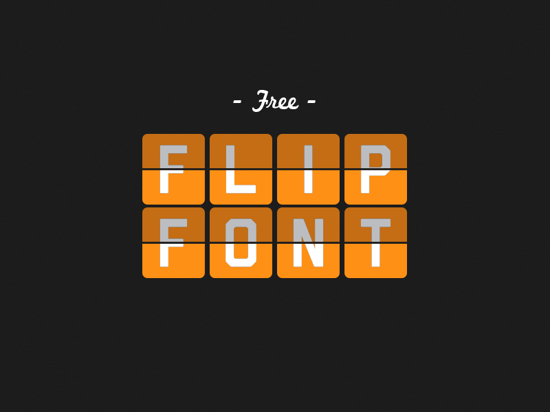 Free Flip Font by Anthony Gehin on Dribbble